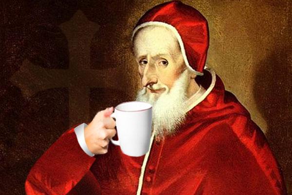 La historia cuenta que le llevaron al Papa una buena taza de café caliente. Tras tomar el primer sorbo, se comenta, Clemente VIII dijo: esta bebida del demonio es tan deliciosa que deberíamos engañar al diablo bautizándola.