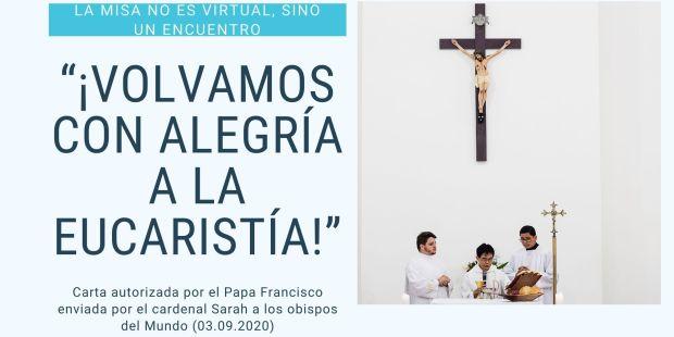 Volver a la misa, la eucaristía no es virtual