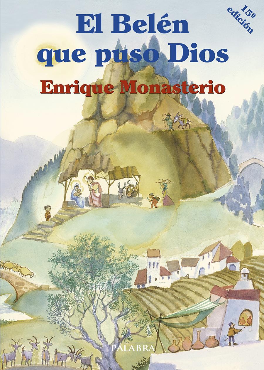 EL BELEN QUE PUSO DIOS