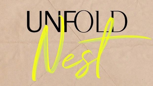 UNFOLD NEST